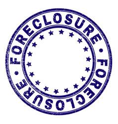 Grunge textured foreclosure round stamp seal vector