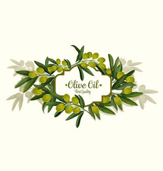 olive oil best quality olives bunch poster vector image