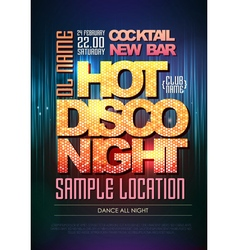 Typography Disco background Disco poster hot nigh vector image