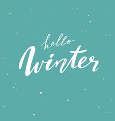 hello winter handwritten lettering quote vector image