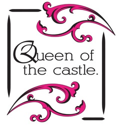 Queen of Castle vector