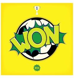 Comic art - won in football vector