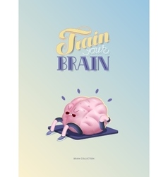 Train your brain poster with lettering body up vector image