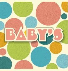 Vintage dots color circles background baby design vector