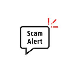 scam alert bubble like fraud vector image
