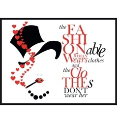 Fashion quote with girl vector image
