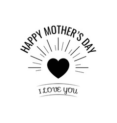 happy mother s day card with heart vector image