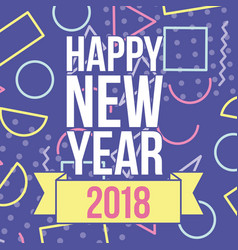 happy new year 2018 greetings card figures color vector image