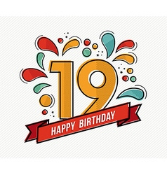 Colorful happy birthday number 19 flat line design vector
