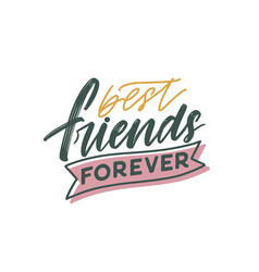 Friend day lettering best friends forever vector