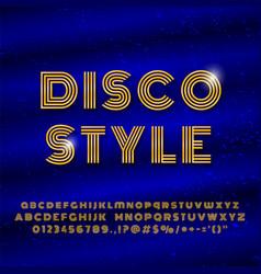 alphabet in retro style disco font effect vector image