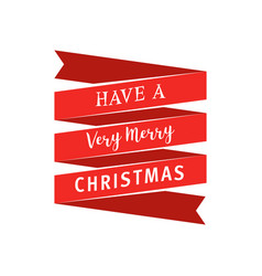 Big red ribbon with have a very merry christmas vector