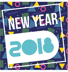 new year 2018 card or poster celebration party vector image