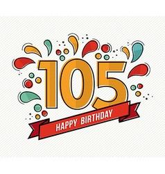 Color happy birthday number 105 flat line design vector