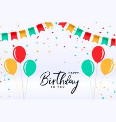 Flat style happy birthday balloons and confetti vector