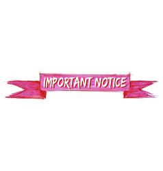 Important notice ribbon vector
