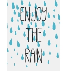 Decorative enjoy the rain card vector