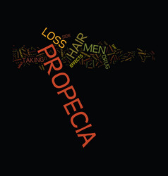 The drug propecia and hair loss text background vector