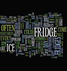 Fridges a brief history on how they have evolved vector