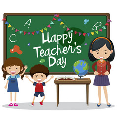 happy teachers day text on blackboard with kids vector image