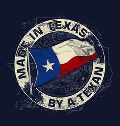made in texas a texan - flag vector image
