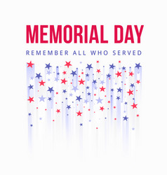 Memorial day - honoring all who served poster vector