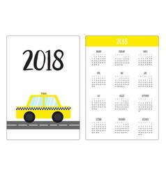 pocket calendar 2018 year week starts sunday taxi vector image