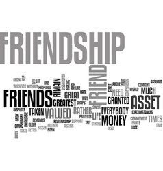friendship an invaluable asset text background vector image