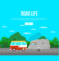 road life poster with van and camping trailer vector image