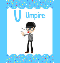 Alphabet flashcard with letter u for umpire vector