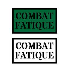 Combat fatigue sign vector
