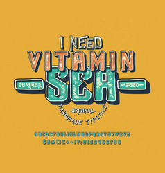 font i need vitamin sea vector image