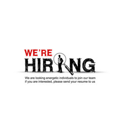 We are hiring typography design with magnifying vector