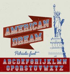 american dream patriotic font poster vector image