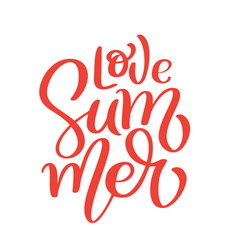 hand drawn love summer lettering logo vector image