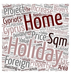 Holidays Holiday homes in Cyprus text background vector image