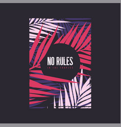 No rules in tropics graphic summer t-shirt vector