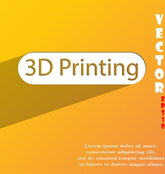 3d Printing icon symbol Flat modern web design vector