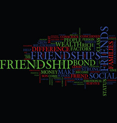 Friendships does difference in wealth hurt or vector