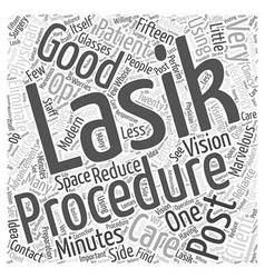 Good Post Op Lasik Care Word Cloud Concept vector