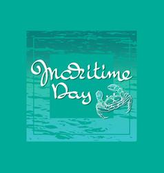 Maritime day handwritten words crab vector
