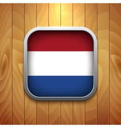 Rounded Square Dutch Flag Icon on Wood Texture vector image