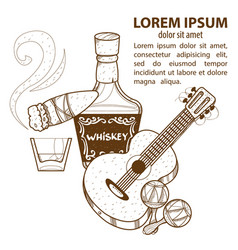 whisky cigar guitar and maracas mexico and wild vector image