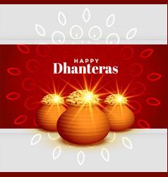 Beautiful happy dhanteras festival greeting vector