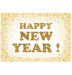 Gold glitter happy new year greeting card vector