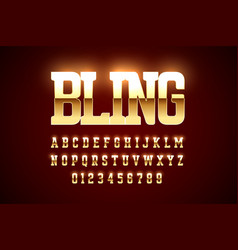 Bling style gold font design alphabet letters and vector