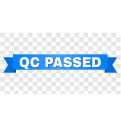 blue ribbon with qc passed title vector image