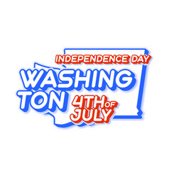 washington state 4th july independence day vector image
