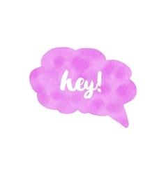 Watercolor speech bubble Hand drawn vector
