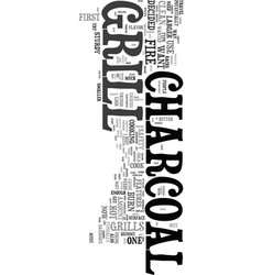 Your first charcoal grill text word cloud concept vector